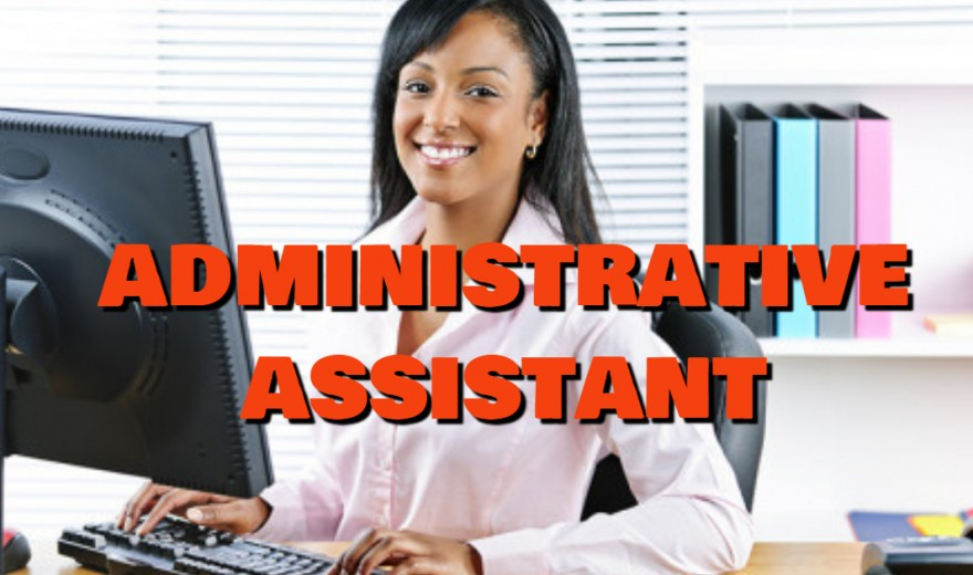 Job Opportunity for Administrative Assistant