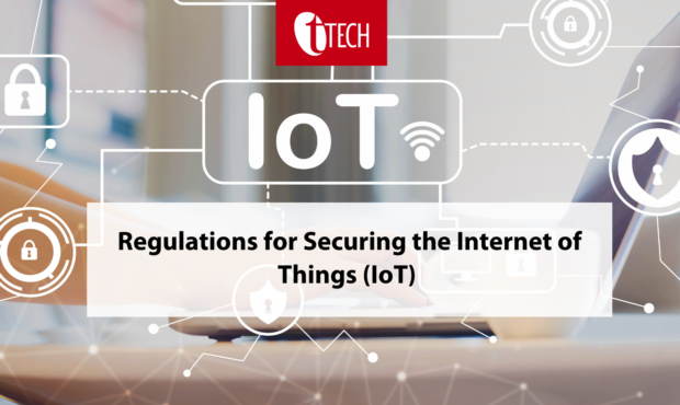 Regulations for Securing the Internet of Things